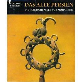 Buchclub Ex Libris Das alte Persien: Die iranische Welt vor Mohammed, von Burchard Brentjes