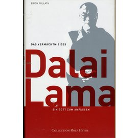 Collection Rolf Heyne Das Vermächtnis des Dalai Lama, von Erich Follath