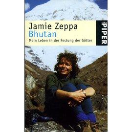 Piper München Bhutan: Mein Leben in der Festung der Götter, von Jamie Zeppa