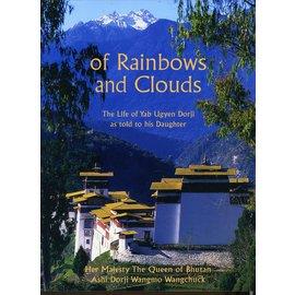 Serindia Publications Of Rainbows and Clouds, by Ashi Dorji Wangmo Wangchuck