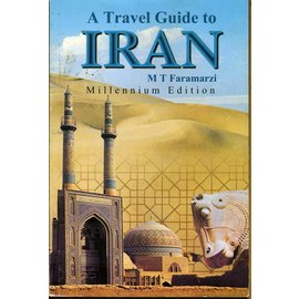 Yassavoli Publications Tehran A Travel Guide to Iran, by M T Faramarzi