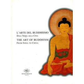 Renzo Freschi Milano L' Arte del Buddismo /The Art of Buddhism, by Renzo Freschi