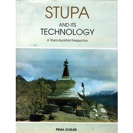 Indira Gandhi National Centre for the Arts Stupa and its Technology: A Tibeto-Buddhist Perspective, by Pema Dorjee