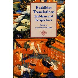 Munshiram Manoharlal Publishers Buddhist Translations: Problems and Perspectives, by Lama Doboom Tulku