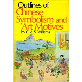 Reprint Cinese Symbolism and Art Motives, by C.A.S. Williams
