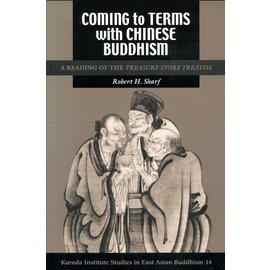Kuroda Institute Coming to Terms with Chinese Buddhism, by Robert H Sharf
