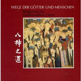Dietrich Reimer Verlag Wege der Götter und Menschen: Religion im traditionellen China, von Claudius Müller