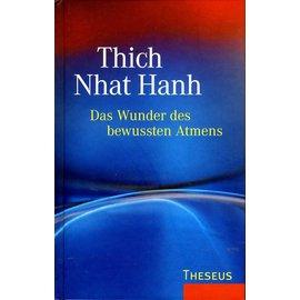 Theseus Verlag Das Wunder des bewussten Atmens, von Thich Nhat Han