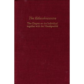 AIBS The Kalachakratantra: The Chapter on the Individual together with the Vimalaprabha, by  Vesna A. Wallace