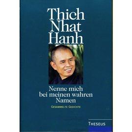 Theseus Verlag Nenne mich bei meinem wahren Namen, von  Thich Nhat Han