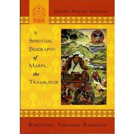 Zhyisil Chokyi Ghatsal Publications A spirittual biography of Marpa, the Translator, by Khenchen Thrangu Rinpoche