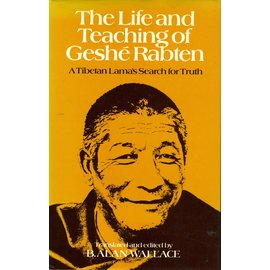 George Allen and Unwin The Life and Teaching of Geshe Rabten, By B. Allan Wallace