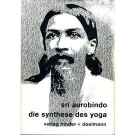 Hinder + Deelmann Die Synthese des Yoga, von Sri Aurobindo