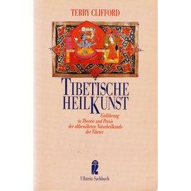 Ullstein Taschenbuch Tibetische Heilkunst, von Terry Clifford