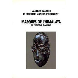 Editions Raimond Chabat Masques del'Himalaya: Du Primitf au Classique, par Francois Pannier et Stephane Mangin