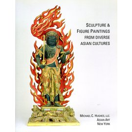 Michael C. Hughes Sculpture and Figure Paintings from diverse Asian Cultures, by Michael C. Hughes