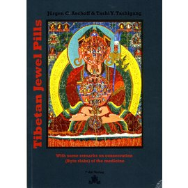Fabri Verlag Tibetan Jewel Pills, by Jürgen C. Aschoff and Tashi Y. Tashigang