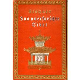 Verlag R. F. Koehler, Leipzig Ins unerforschte Tibet, von Walther Stötzner