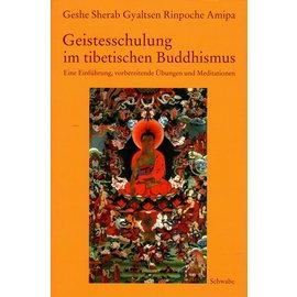 Schwabe Geistesschulung im Tibetischen Buddhismus, von Lama Sherab Gyaltsen Amipa