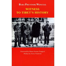Paljor Publishing Witness to Tibet's History, by Baba Phuntsok Wangyal