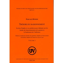 Wiener Studien zur Tibetologie und Buddhismuskunde Trésors du Raisonnement, by Pascale Hugon