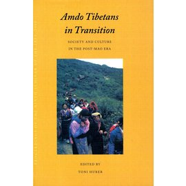 Vajra Publications Amdo Tibetans in Transition: Society and Culture in the post-Mao Era, ed. by Toni Huber