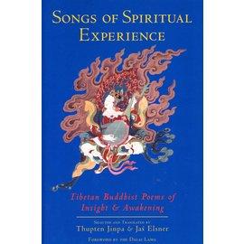 Shambhala Songs of Spiritual Experience: Tibetan Buddhist Poems of Insight & Awakening, by Thupten Jinpa and Jas Elsner