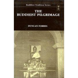Motilal Banarsidas Publishers The Buddhist Pilgrimage, by Duncan Forbes