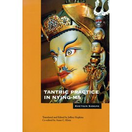 Snow Lion Publications Tantric Practice in Nying-ma, by Khetsun Sangpo, Anne C. Klein