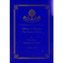 Zhyisil Chokyi Ghatsal Publications Nectar of Dharma: The Sacred Advice, vol 5, by Kenting Tai Situpa
