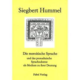 Fabri Verlag Die meroitische Sprache und das protoaltaische Sprachsubstrat als Medium zu ihrer Deutung, von Siegbert Hummel