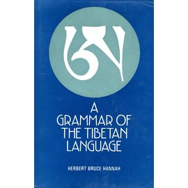 Motilal Banarsidas Publishers A Grammar of the Tibetan Language, by Herbert Bruce Hannah