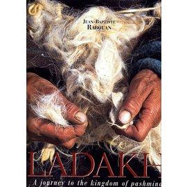 Cheminements Ladakh: A Journey to the Kingdom of Pashmina, byJean-Baptiste Rabouan