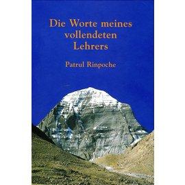 Arbor Die Worte meines vollendeten Lehrers, von Patrul Rinpoche