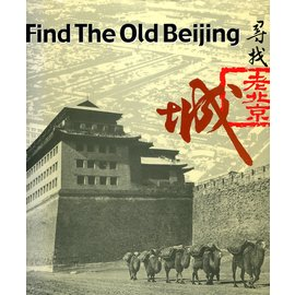 China Nationality Art Photograph Publishing house Find the old Beijing, by Yang Yin