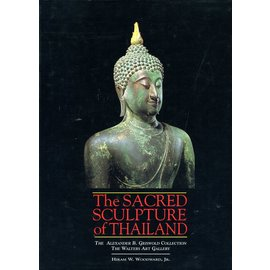 River Books Bangkok The Sacred Sculpture of Thailand, by Hiram W. Woodward, jr.