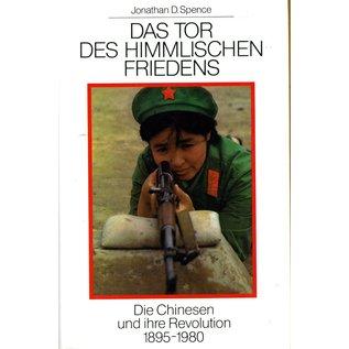Buchclub Ex Libris Das Tor des Himmlischen Friedens: die Chinesen und ihre Revolution 1895 - 1980, von Jonathan D. Spence