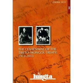 Lungta The Centennial of the Tibeto-Mongol Treaty 1913-2013 (Lungta 17)