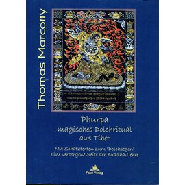 Fabri Verlag Phurpa: Magisches Dolchritual aus Tibet, von Thomas Marcotti