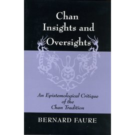 Princeton University Press Chan Insights and Oversights, by bernard Faure