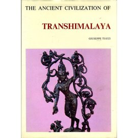 Barrie &Jenkins, London The Ancient Civilisation of Transhimalaya, by Giuseppe Tucci