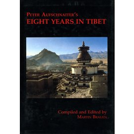 Orchid Press, Bangkok Peter Aufschnaiter's Eight Years in Tibet, by Martin Brauen