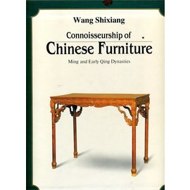 Art Media Resources Connoisseurship of Chinese Furniture, by Wang Shixiang