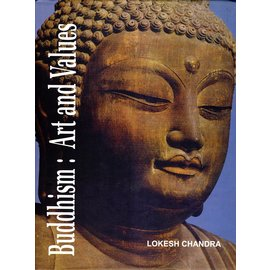 International Academy of Indian Culture Buddhism: Art and Values, by Lokesh Chandra