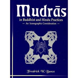 D.K. Printworld Mudras in Buddhist and Hindu Practices, by Fredrick W. Bunce