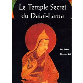 Editions de la Martinière Le Temple secret du Dalai Lama, par Ian Baker and Thomas Laird