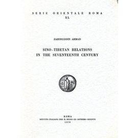 Istituto Italiano per il Medio ed Estremo Oriente Sino-Tibetan Relations in the Seventeenth Century, by Zahiruddin Ahmad