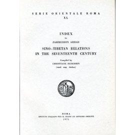 Istituto Italiano per il Medio ed Estremo Oriente Index to Zahiruddin Ahmad's Sino-Tibetan Relations, by Christiane Pedersen