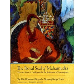 Snow Lion Publications The Royal Seal of Mahamudra, by Khamtrul Rinpoche, Gerardo Abboud