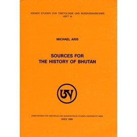 Wiener Studien zur Tibetologie und Buddhismuskunde Sources for the History of Bhutan, by Michael Aris